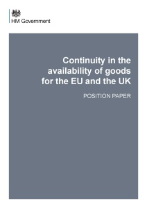 Brexit Position Paper -Continuity in the availability of goods for the EU and the UK