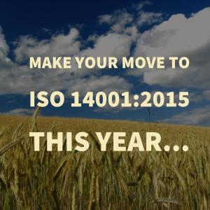 Make your move to ISO 14001:2015 this year