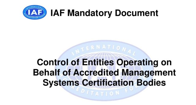 IAF MD23:2018 - Control of Entities Operating on Behalf of Accredited Management Systems Certification Bodies
