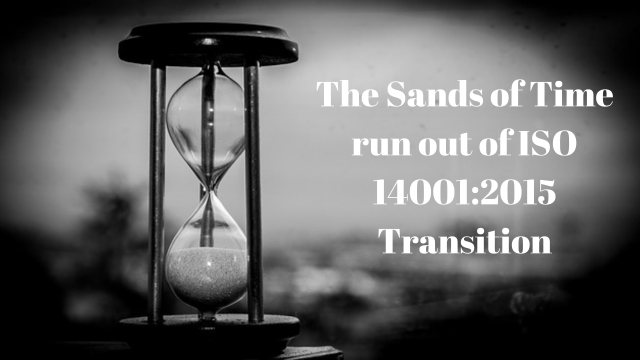 The Sands of Time run out of ISO 14001:2015 Transition
